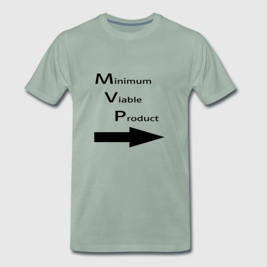 Minimum for Viable Product for a buddy - Men's Premium T-Shirt