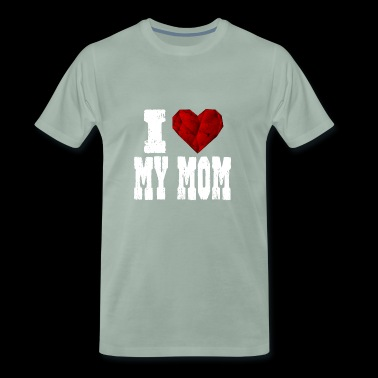 i love my mom - Men's Premium T-Shirt