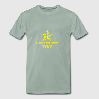 Star Was Born 1969, vintage, birthday present - Men's Premium T-Shirt