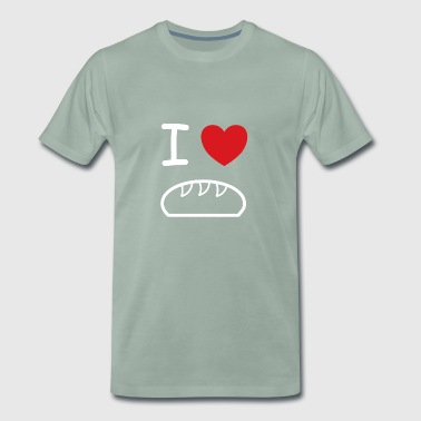 I love bread bakers gift idea - Men's Premium T-Shirt