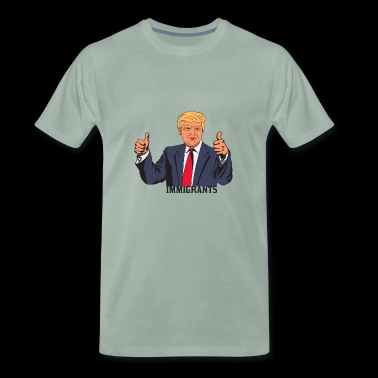 IMMIGRANT TRUMP - Men's Premium T-Shirt