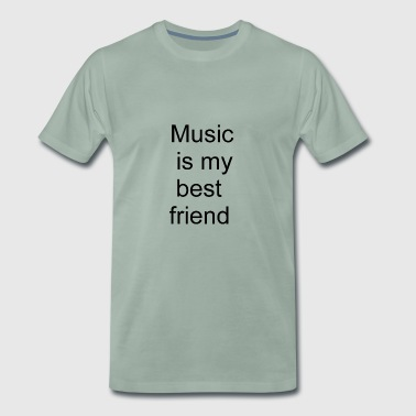 Music is my best friend - Men's Premium T-Shirt