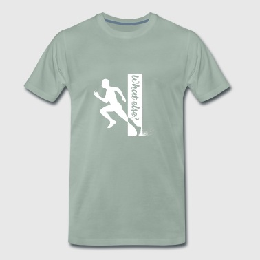 Running what else? - Men's Premium T-Shirt