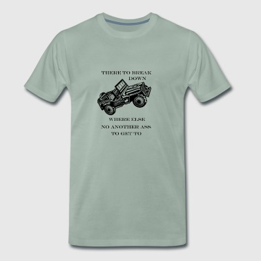 stay where else no other / Jeep - Men's Premium T-Shirt