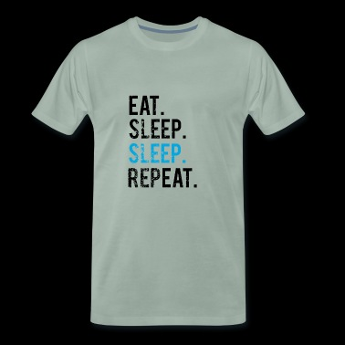 EATING SLEEPING SLEEPING - REPEATING - Men's Premium T-Shirt