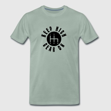 11A tot en met 16 KEEP ON HIGH GEAR - Mannen Premium T-shirt