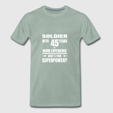 SOLDIER 45 YEARS OF WORK EXPERIENCE - Männer Premium T-Shirt