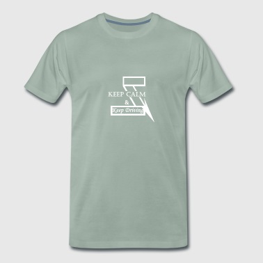 Keep Calm & Keep Driving - Männer Premium T-Shirt