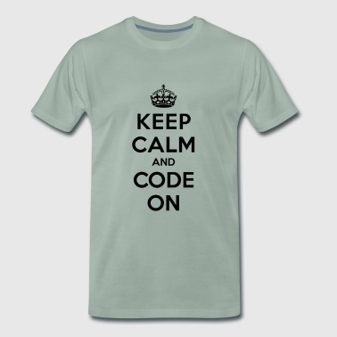 Keep calm and code on - T-shirt Premium Homme