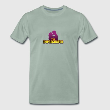 The Impregnator! - Men's Premium T-Shirt