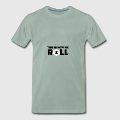Sheep / Farm: This Is How We Roll - Men's Premium T-Shirt
