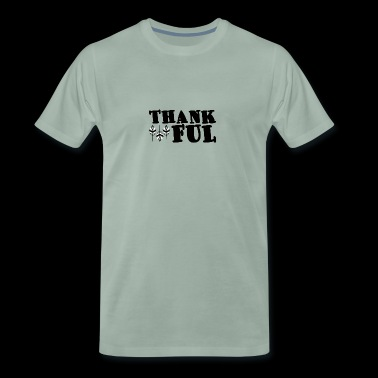 Thanksgiving / Thanksgiving: Thankful - Men's Premium T-Shirt