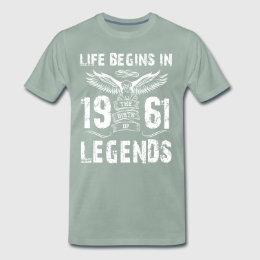 Life Begin In 1961 Legends - Men's Premium T-Shirt