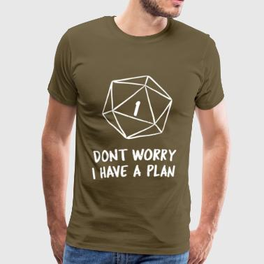 Polyhedral D20 RPG I Have A Plan RPG - Men's Premium T-Shirt