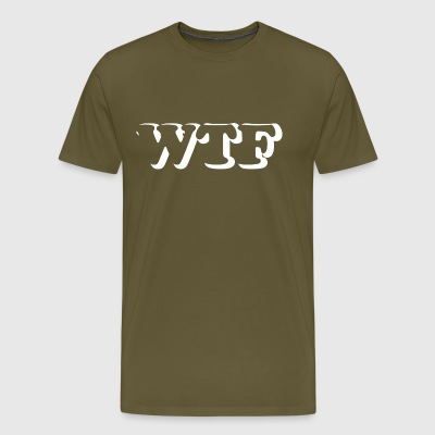 wtf wite - T-shirt Premium Homme