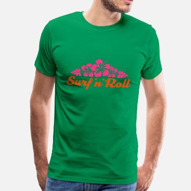 Kahuna surf_and_roll_flower - Männer Premium T-Shirt