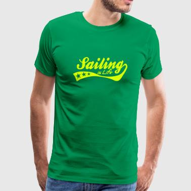 sailing is life - retro - Mannen Premium T-shirt