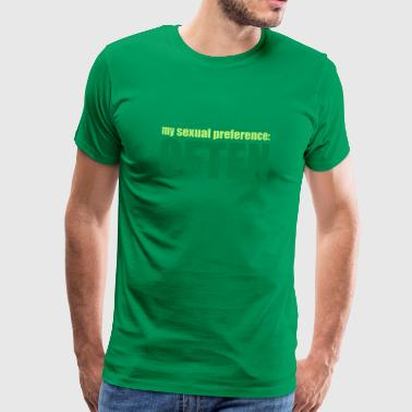My sexual preference: Often - Herre premium T-shirt