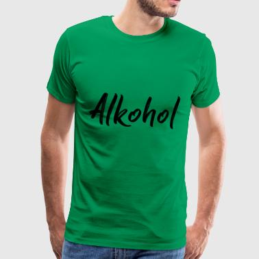 Alcohol Alk Drinking Party Suff Drinking - Men's Premium T-Shirt
