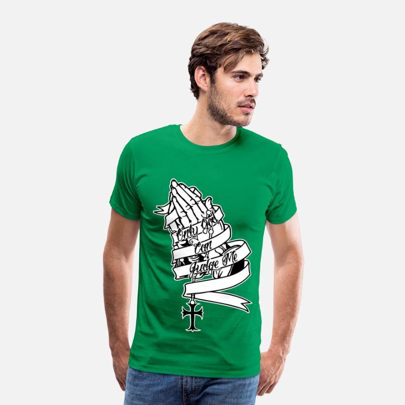 Praying Hands T-Shirts - Only God Can Judge Me Praying Hands - Men's Premium T-Shirt kelly green