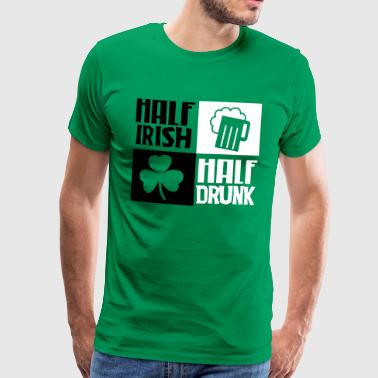 St. Patrick's day: Half irish, half drunk - Men's Premium T-Shirt