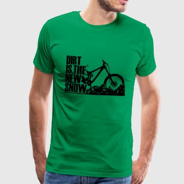 Freeride  dirt is the new snow - T-shirt Premium Homme