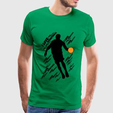 I LOVE BASKETBALL - T-shirt Premium Homme