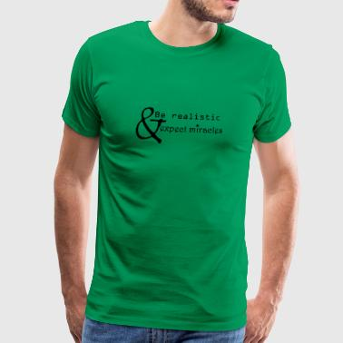 Miracles - Men's Premium T-Shirt