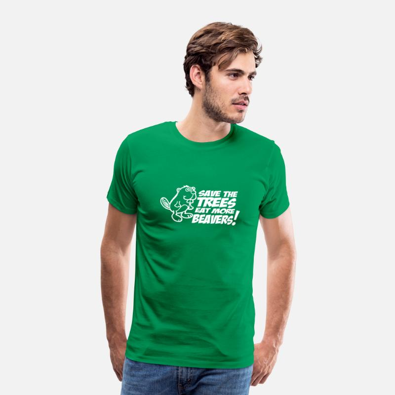 Beaver T-Shirts - save the trees eat more beavers - Men's Premium T-Shirt kelly green