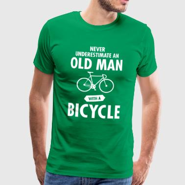 Fiets Humor Never Underestimate An Old Man With A Bicycle - Mannen Premium T-shirt