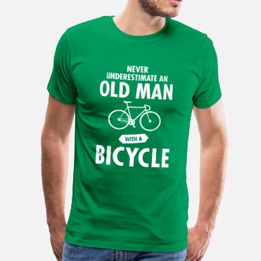Vélo Drôle Never Underestimate An Old Man With A Bicycle - T-shirt Premium Homme