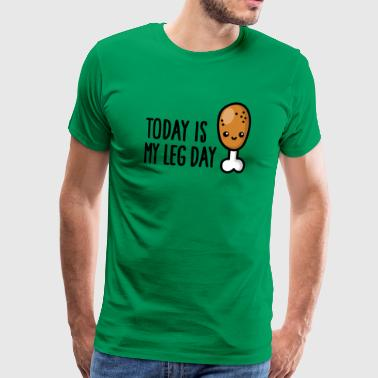 Southern Today is my leg day - cute fried chicken fitness - Men's Premium T-Shirt