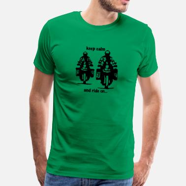 keep calm and ride on - Männer Premium T-Shirt