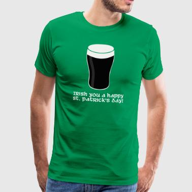 Irish you a happy St Patrick's day (dark) - T-shirt Premium Homme