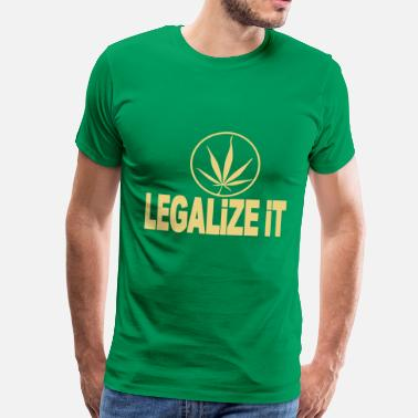 Legalize It legalize it - Men's Premium T-Shirt