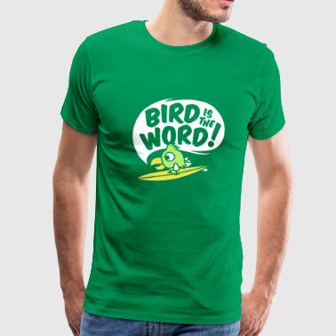 surfing bird - bird is the word - surfin bird - Männer Premium T-Shirt
