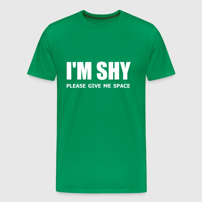 I'm Shy Please Give Me Space - Men's Premium T-Shirt