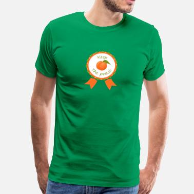 Keep The Peach Award Keep the peach - T-shirt Premium Homme
