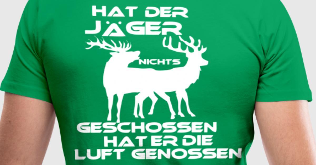 Hat der Jäger.. von Fussel-Textilien | Spreadshirt