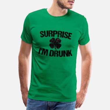 Beuveries Surprise I'm Drunk - St Patricks Day Irish dicton - T-shirt premium Homme