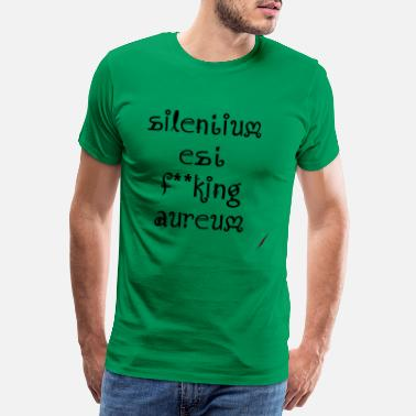 Silence stilte is goud - Mannen Premium T-shirt