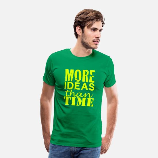 Nerd T-Shirts - More IDEAS than Time : Creative People - Männer Premium T-Shirt Kelly Green