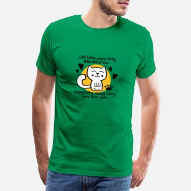 Kitty soft kitty, warm kitty, little ball of fur... - Männer Premium T-Shirt