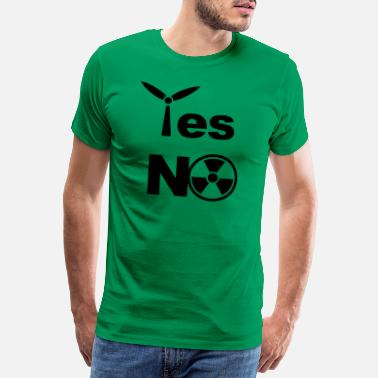 Wind Power Yes to wind energy No to atomic energy - Men's Premium T-Shirt