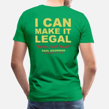 Saul I can make it legal - Maglietta premium uomo