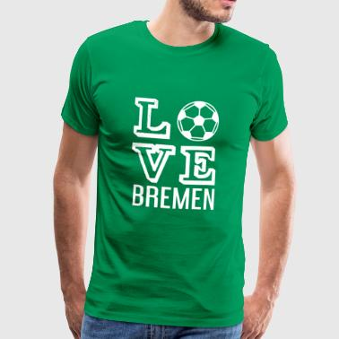 LOVE BREMEN - Men's Premium T-Shirt