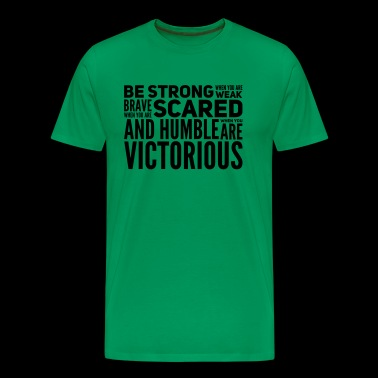 motivating BE STRONG spruce as a gift sport - Men's Premium T-Shirt