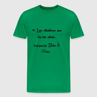 les citationns - T-shirt Premium Homme