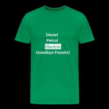 Goodbye Fossils! - Men's Premium T-Shirt