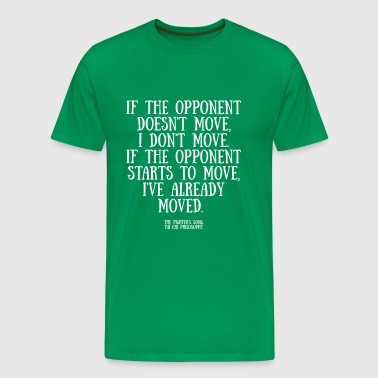 If the opponent doesnt move - Men's Premium T-Shirt